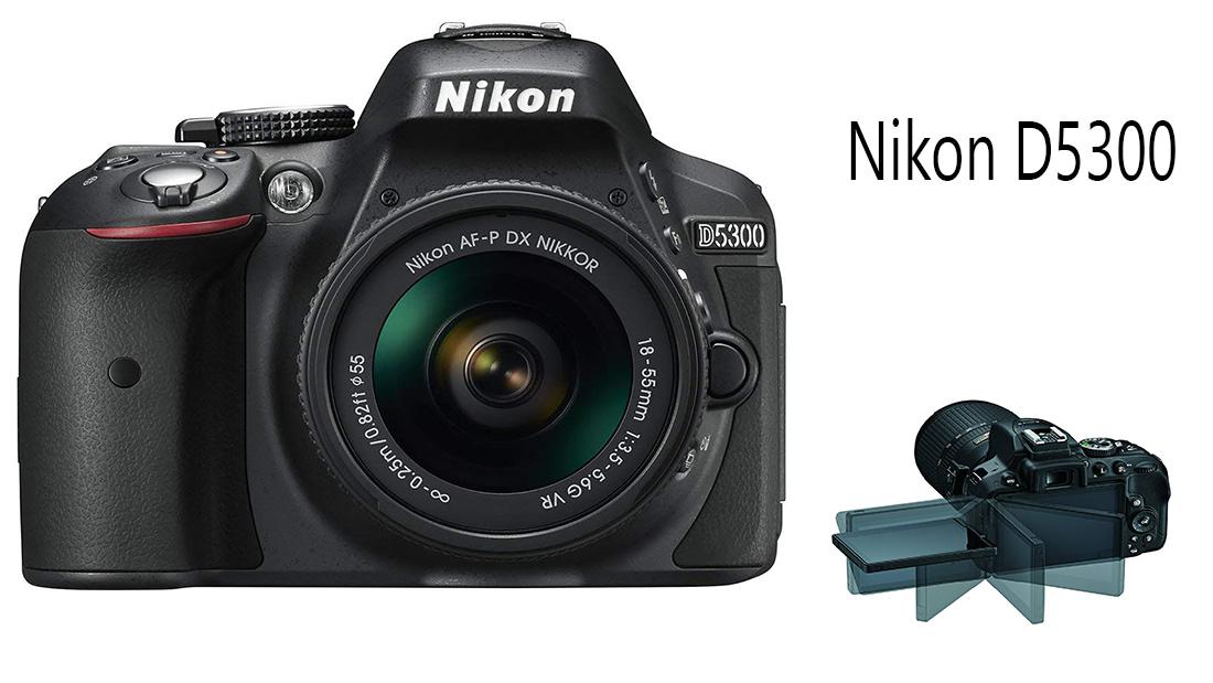 Nikon D5300 | Best DSLR Camera